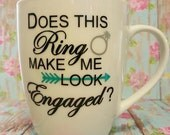The Future Mrs, 12 ounce Coffee, Cocoa, Tea Mug, Does This Ring Make Me Look Engaged