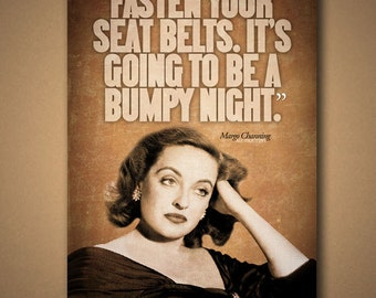 """All About Eve """"BUMPY NIGHT"""" Quote Poster"""