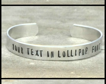 CUSTOMIZE Your Own Cuff Bracelet - Aluminum Cuff Bracelet - Different Widths and Fonts Available - Hand Stamped Jewelry - Hand Stamped Cuff
