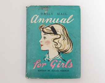 Vintage hardback book: Daily Mail Annual for Girls