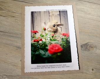 11x14 Rabbit Roses Dark Humor Print  •Witty Home Decor •Gift for Gardener • Gift for Her • Funny Gift • Bunny Wall Art • Roses Wall Art