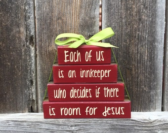 Christmas wood stacker blocks-Each of us is a Innkeeper..room for Jesus