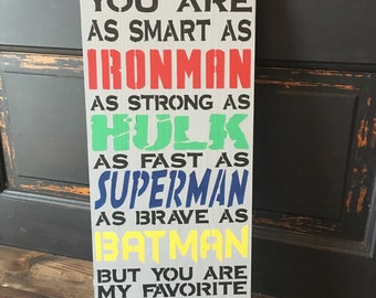 Daddy you are my favorite superhero, father's day sign