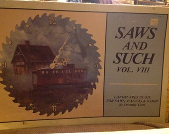 Saws and Such Volume VIII Landscapes in Oil for Saws, Canvas & Wood by Dorthy Dent - FREE SHIPPING