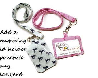 Add a matching clear id badge holder pouch to any lanyard listing.