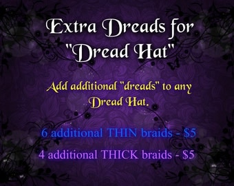 Additional Dreads for my Dread Hats