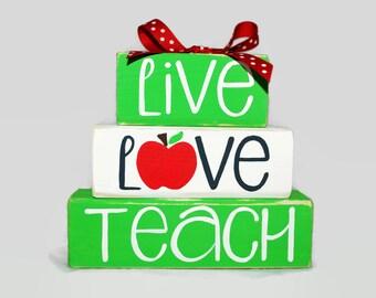 Live Love Teach Teacher Appreciation Apple WoodenBlock Shelf Sitter Stack