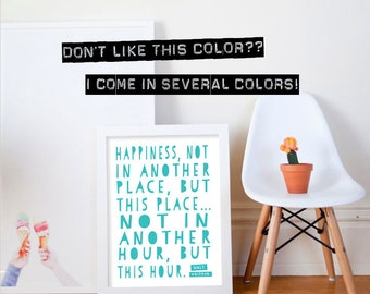 12x16 Walt Whitman Art Quote // Custom Color // Wall Art // Quote Poster // Quote Print // Happiness, Not in Another Place...