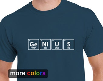 GENIUS Periodic Table Mens T-shirt, Big Bang Theory Chemistry Science Biology Tee