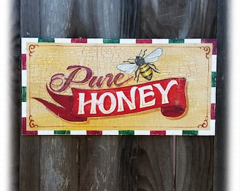 Hand Painted Pure Honey Bee sign