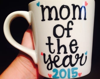 mom of the year coffee mug We love you, Mom Coffee mug - Mother's Day Mug Mom you're way cooler than dad - Mother's Day