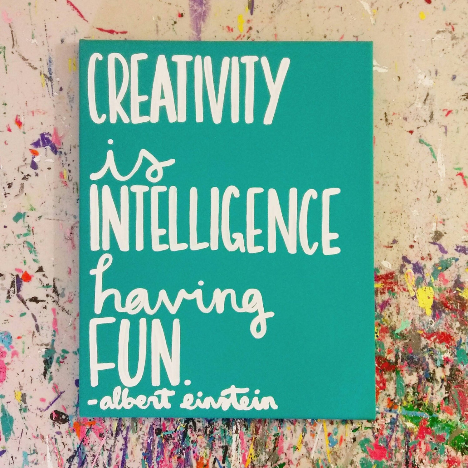 Creativity Is Intelligence Having Fun Albert Einstein Handpainted Canvas Quote Art Word Art