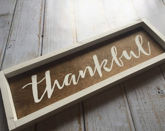 thankful sign - rustic, framed, farmhouse style, hand painted sign