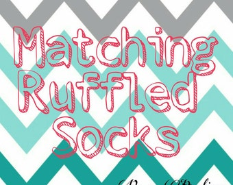 Matching Ruffled Socks