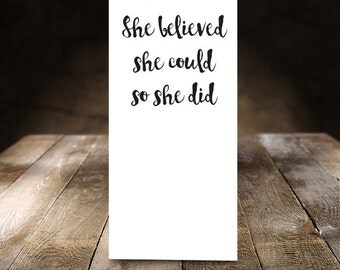 She Believed She Could So She Did - Good Luck or Congratulations Card