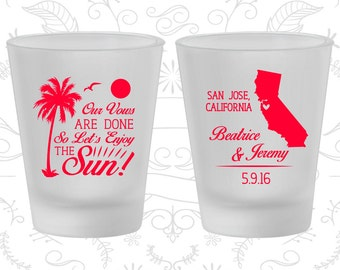 Our Vows are Done, So Lets Enjoy the Sun, Promotional Frosted Glass, Beach, Palm Tree, Frosted Shot Glasses (447)