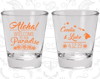 Aloha (C465) Welcome to Our Paradise, Personalized Shot Glass, Floral Shot Glasses, Aloha Wedding Shot Glasses, Hawaii Shot Glasses