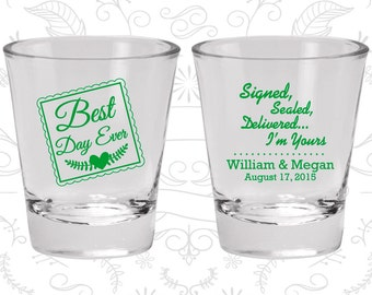 Best Day Ever Wedding Shot Glasses, Signed, Sealed, Delivered, I am Yours, Cheap Glass, Romantic Wedding, Wedding Shot Glass (591)