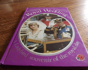 First Edition Ladybird book to celebrate the Royal Wedding 1981