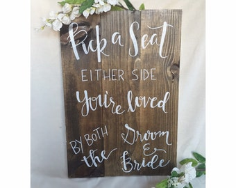 Pick A Seat Wedding Ceremony Sign | Ceremony Seating Sign | Pick A Seat Not A Side
