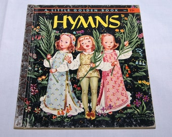 A Little Golden Book HYMNS 1947 Possible First Edition