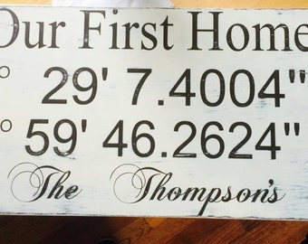 Personalized Our First Home Latitude and Longitude coordinates Distressed Hand Painted Wood Sign Keepsake