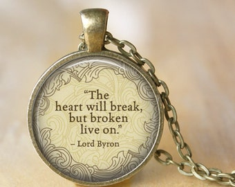 """LORD BYRON Necklace quote """"The heart will break..."""" necklace Literary Pendant Poem Art Literature Jewerly Pendant Book Art  Handmade Jewelry"""