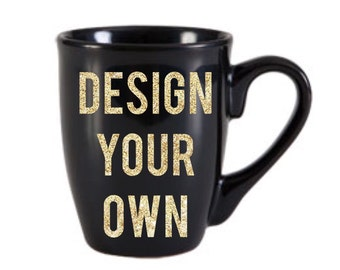 design your own mug custom mug coffee mug custom ceramic mug