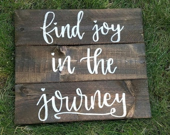 Find Joy In The Journey Slatted Wood Sign