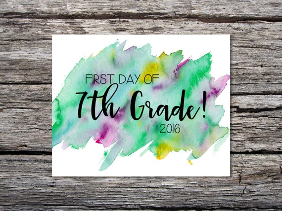 First Day of School Sign / 7th Grade / Watercolor / Last Day of School / 8x10 Digital Printable JPEG / Set of 2