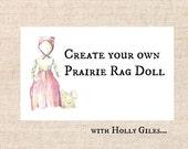 "Rag Doll Kit to accompany ""Prairie Life"""