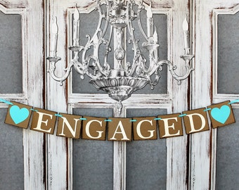 ENGAGED SIGNS - ENGAEMENT Banners - Rustic Wedding signs - Engagement Party Decorations