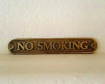 Brass No Smoking Sign, Vintage Sign, Wall Hanging, Shop Store Sign, Gallery Wall Art, No Smoking, Brass Accents, Gifts Bar Garage Work Decor