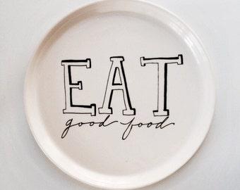 EAT Good Food dinner plate