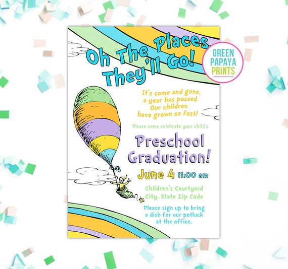 oh the places you ll go graduation invitation printable oh the