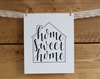 """Home Sweet Home print - hand drawn lettering/typography 8""""x10"""" print"""