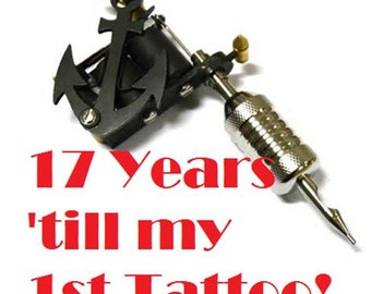 17 Years until my 1st Tattoo Baby Clothes