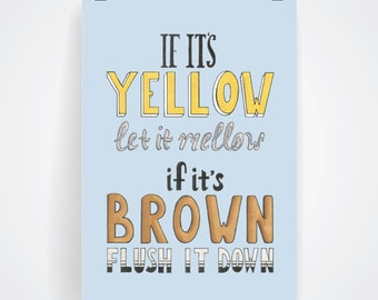 If It's Yellow Let It Mellow