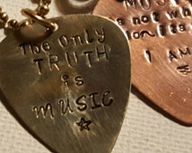 Personalized guitar pick charm necklace/Music is not what I do- Its who I am/The only truth is Music