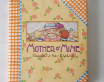 Mary Engelbreit Book Mother Of Mine Copyright 1993 For, Storybook, Picturebook, Collectable, Illustration,