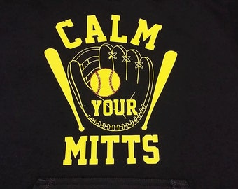 Calm Your Mitts- Softball