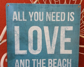 "All You Need Is  Love And The Beach   metal sign 12x12""   Beach, ocean decor ADORABLE"