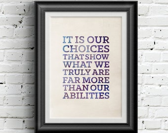 0173 Harry Potter Typography Poster Our Choices Art Print Multiple Sizes