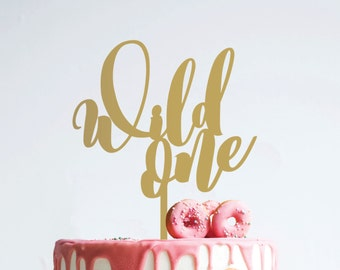 wild one : birthday cake topper