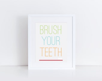 Brush Your Teetch, Digital Print, Instant Download, Printable Art, Typography Print