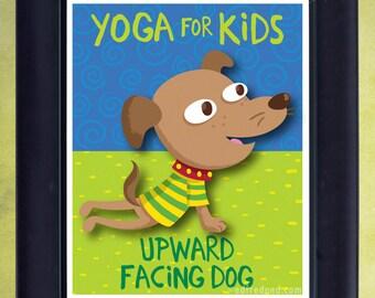 Upward Facing Dog: Yoga for Kids 8x10 Print