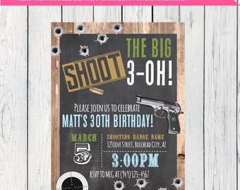 Shooting Range -Any Year Birthday Wood & Chalkboard invitation -  Digital File- DIY printing (invite-shoot30)