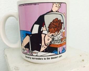 Dieters Mug, Funny Coffee Cup, Jerry Van Amerongen, Cartoonist, OZ Cowles Comic Strip Syndicate, 1980s