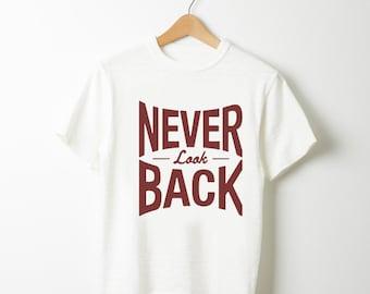 T-shirt White S to XL Never Look Back Logo Bordeaux serigraph print