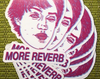 More Reverb Vinyl Sticker